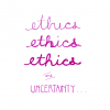 ethics and uncertainty workshop
